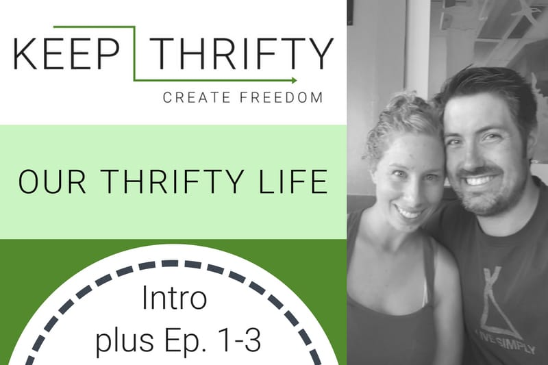 Our Thrifty Life - Video Series Launch