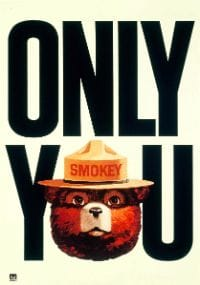 "Smokey bear poster - ""Only you"""