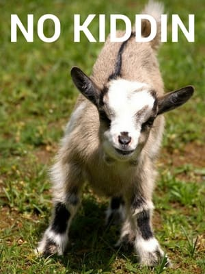 "Baby goat (Kid) with label ""No Kiddin"""